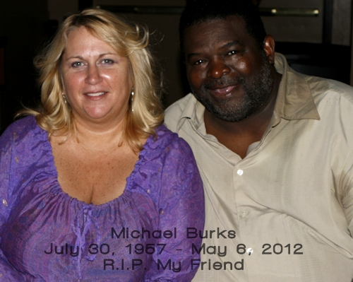 Michael Burks and Me during a break